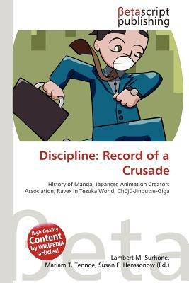 discipline: the record of a crusade